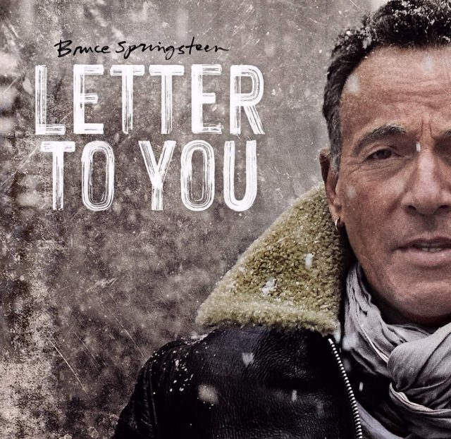 Bruce Springsteen & The E Street Band - Letter To You